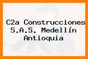 C2a Construcciones S.A.S. Medellín Antioquia