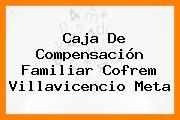 Caja De Compensación Familiar Cofrem Villavicencio Meta