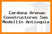 Cardona Arenas Constructores Sas Medellín Antioquia