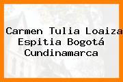 Carmen Tulia Loaiza Espitia Bogotá Cundinamarca