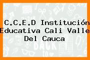 C.C.E.D. Institución Educativa Cali Valle Del Cauca