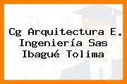 Cg Arquitectura E. Ingeniería Sas Ibagué Tolima