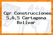 Cgr Construcciones S.A.S Cartagena Bolívar