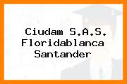 Ciudam S.A.S. Floridablanca Santander