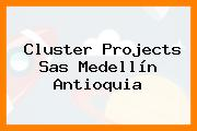 Cluster Projects Sas Medellín Antioquia