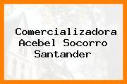 Comercializadora Acebel Socorro Santander