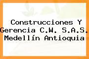 Construcciones Y Gerencia C.W. S.A.S. Medellín Antioquia