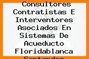 Consultores Contratistas E Interventores Asociados En Sistemas De Acueducto Floridablanca Santander