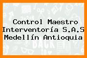 Control Maestro Interventoría S.A.S Medellín Antioquia