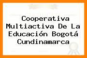 Cooperativa Multiactiva De La Educación Bogotá Cundinamarca