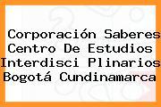 Corporación Saberes Centro De Estudios Interdisci Plinarios Bogotá Cundinamarca