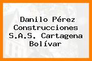 Danilo Pérez Construcciones S.A.S. Cartagena Bolívar