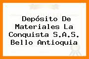 Depósito De Materiales La Conquista S.A.S. Bello Antioquia