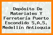 Depósito De Materiales Y Ferretería Puerto Escondido S.A.S. Medellín Antioquia