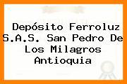 Depósito Ferroluz S.A.S. San Pedro De Los Milagros Antioquia