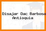 Disajar Dac Barbosa Antioquia