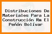 Distribuciones De Materiales Para La Construcción Rm El Peñón Bolívar