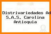 Distrivariedades Ad S.A.S. Carolina Antioquia