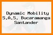 Dynamic Mobility S.A.S. Bucaramanga Santander