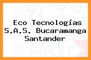 Eco Tecnologías S.A.S. Bucaramanga Santander