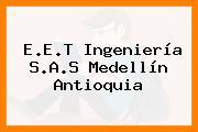E.E.T Ingeniería S.A.S Medellín Antioquia