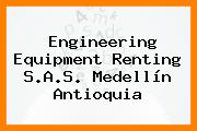 Engineering Equipment Renting S.A.S. Medellín Antioquia