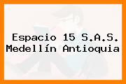 Espacio 15 S.A.S. Medellín Antioquia
