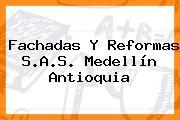 Fachadas Y Reformas S.A.S. Medellín Antioquia