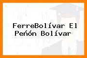 FerreBolívar El Peñón Bolívar