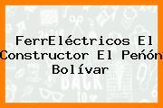 FerrEléctricos El Constructor El Peñón Bolívar