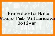 Ferretería Hato Viejo Pmb Villanueva Bolívar