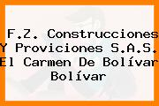 F.Z. Construcciones Y Proviciones S.A.S. El Carmen De Bolívar Bolívar