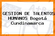 GESTION DE TALENTOS HUMANOS Bogotá Cundinamarca