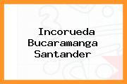 Incorueda Bucaramanga Santander