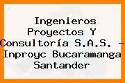 Ingenieros Proyectos Y Consultoría S.A.S. - Inproyc Bucaramanga Santander