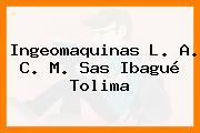 Ingeomaquinas L. A. C. M. Sas Ibagué Tolima