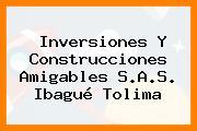 Inversiones Y Construcciones Amigables S.A.S. Ibagué Tolima