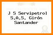 J S Servipetrol S.A.S. Girón Santander