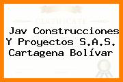 Jav Construcciones Y Proyectos S.A.S. Cartagena Bolívar