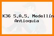 K36 S.A.S. Medellín Antioquia