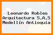 Leonardo Robles Arquitectura S.A.S Medellín Antioquia