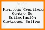 Manitoss Creativas Centro De Estimulación Cartagena Bolívar