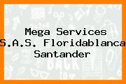 Mega Services S.A.S. Floridablanca Santander