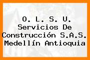 O. L. S. U. Servicios De Construcción S.A.S. Medellín Antioquia