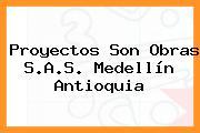 Proyectos Son Obras S.A.S. Medellín Antioquia