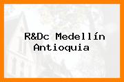 R&Dc Medellín Antioquia