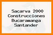 Sacarva 2000 Construcciones Bucaramanga Santander