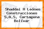 Shaddai H Leónes Construcciones S.A.S. Cartagena Bolívar