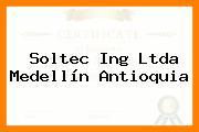 Soltec Ing Ltda Medellín Antioquia