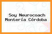 Soy Neurocoach Montería Córdoba